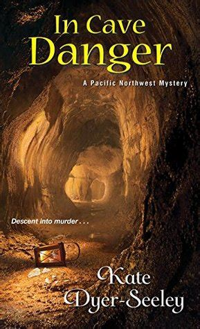 in cave danger a pacific northwest mystery books sos aloha book reviews and more