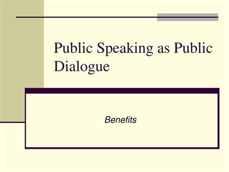 organizational pattern public speaking ppt public speaking as public dialogue powerpoint