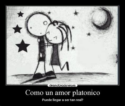 mas que un amor platonico como un amor platonico desmotivaciones