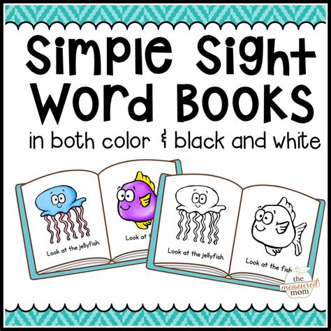 printable kindergarten books 104 simple sight word books in color b w the measured mom