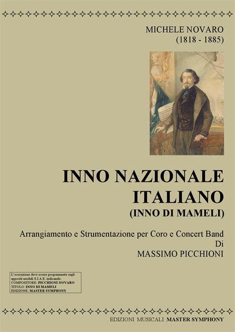 testo inno italia inno nazionale italiano inno di mameli per coro 4 voci