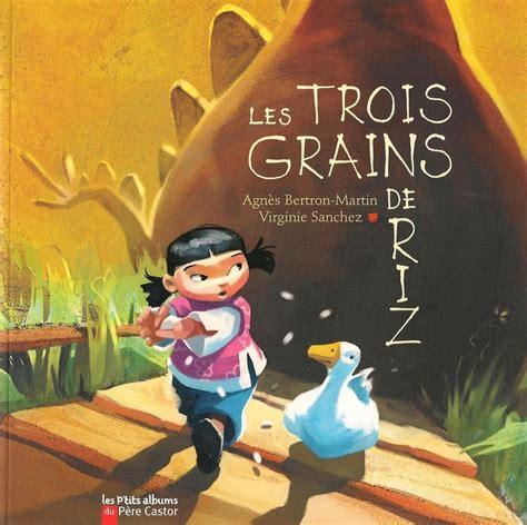 Travaux Autour De L Album Quot Les Trois Grains De Riz Quot