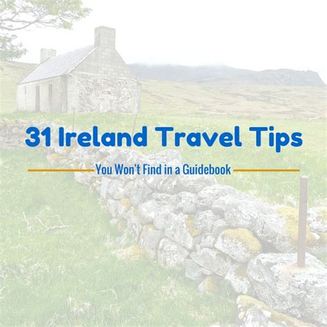 ireland travel guide the real travel guide from a traveler all you need to about ireland books 31 ireland travel tips you won t find in a guidebook