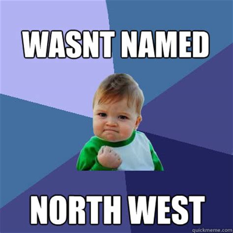 North West Meme - north west meme memes