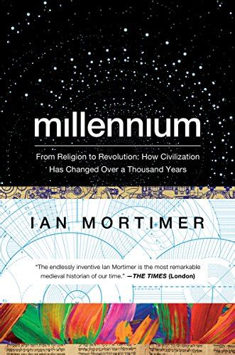 millennium from religion to revolution how civilization has changed a thousand years books millennium from religion to revolution how civilization