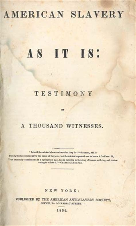 american slavery as it is selections from the testimony of a thousand witnesses dover thrift editions books theodore dwight weld 1803 1895 american slavery as it is