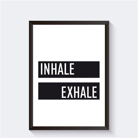 tekst poster zwart wit yoga poster zwart wit met tekst inhale exhale quote en
