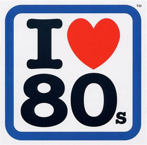 i love the 80s 1980s five one eight