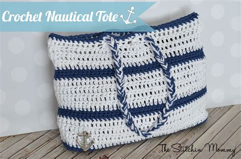 nautical tote bag pattern crochet nautical tote the stitchin mommy
