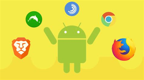 best android web browser 10 best android browsers to enhance your web browsing in 2018