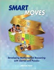 Smart Moves Developing Mathematical Reasoning With Games
