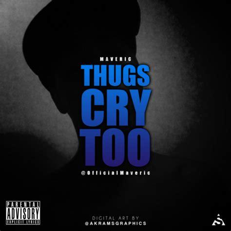 thug cry thugs cry