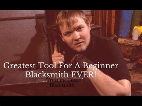 greatest tool for a beginner blacksmith ever! youtube