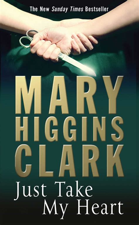 1416570861 just take my heart mary higgins clark just take my heart ebook full version