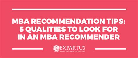 What To Mba Look For by Mba Recommendation Tips 5 Qualities To Look For In Mba