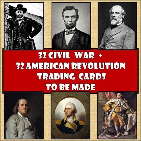 Revolutionary War Trading Cards Template by Bundle Of 32 American Revolution 32 Civil War Trading