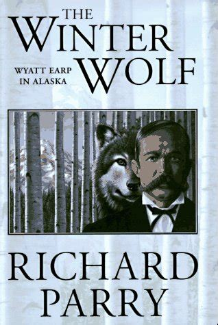 the wolves of winter a novel books the winter wolf by richard parry reviews discussion