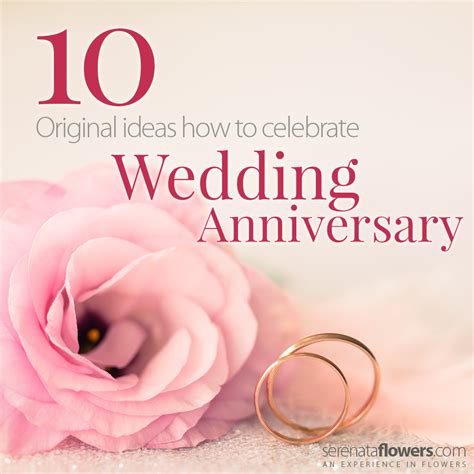 Wedding Anniversary by 10 Original Ways To Celebrate Wedding Anniversary