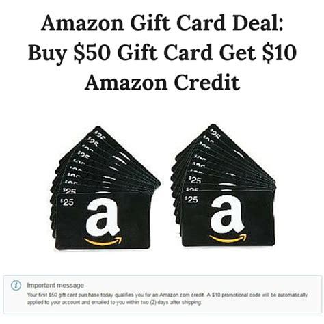 Buy Amazon Gift Card With Amazon Credit - amazon gift card deal buy 50 gift card get 10 amazon credit