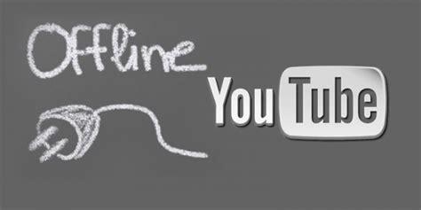cara membuat youtube offline cara menonton video youtube secara offline di android