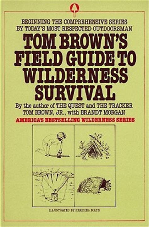 the actor s a survival guide books tom brown s field guide to wilderness survival by tom