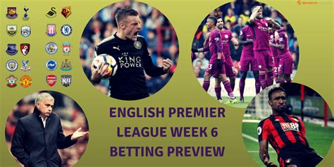 epl week 2017 18 premier league week 6 betting preview sports