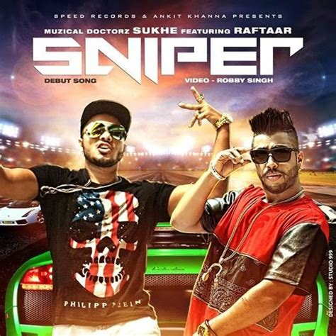 sukhe soge sniper song lyrics sukhe feat raftaar songs on lyric