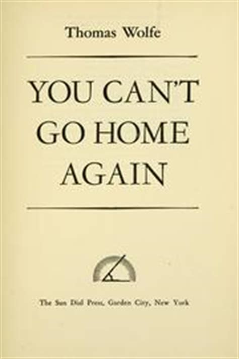 you can t go home again by wolfe unz org