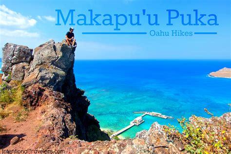puka kauai makapu u puka hike oahu now closed intentional travelers