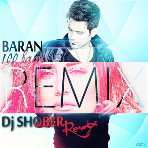 dj amir remix mp3 download baran ziadi dj andysh remix mp3 navahang com