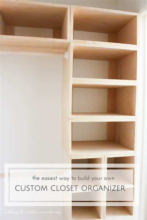 Build Your Own Closet System by Diy Custom Closet Organizer The Brilliant Box System It In The Mountains