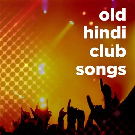themes songs hindi old hindi club songs music playlist best old hindi mp3
