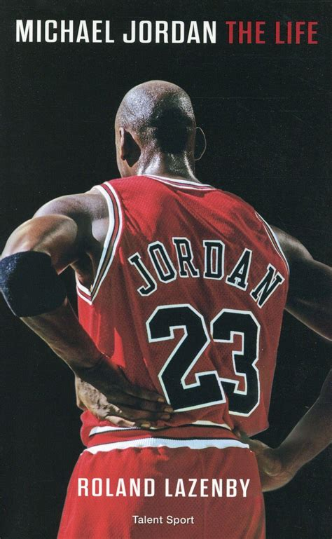 biography of michael jordan book livre michael jordan the life roland lazenby