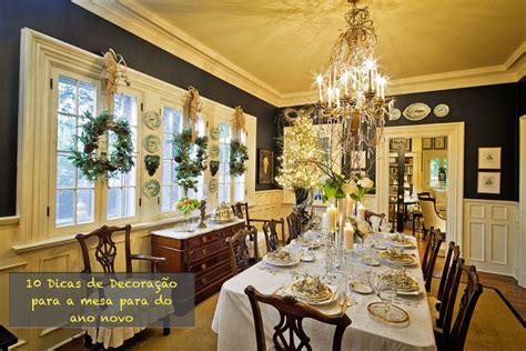 holiday home decorating services 10 dicas de decora 231 227 o para a mesa para do ano novo blog