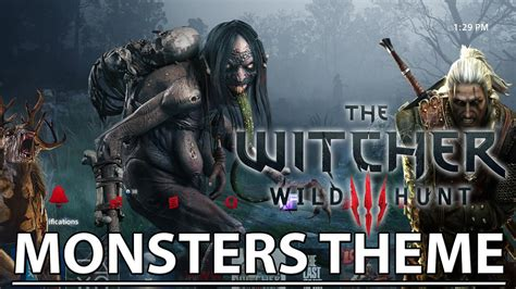 ps4 themes witcher 3 the witcher 3 wild hunt monsters ps4 theme youtube