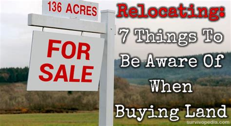 things to be aware of when buying a house relocating 7 things to be aware of when buying land survivopedia
