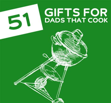 gifts to cook unique gift ideas for dads