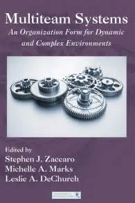Zaccaro Also Search For Multiteam Systems Isbn 9781848728691 Pdf Epub Leslie Dechurch A Marks