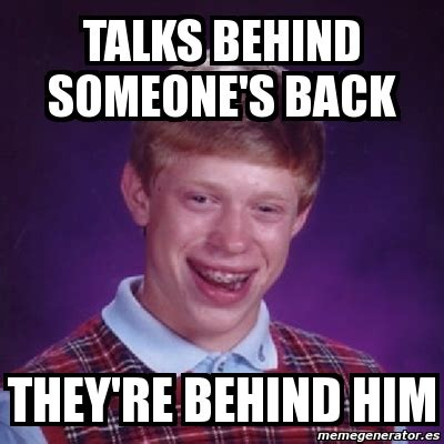 Bad Back Meme - meme bad luck brian talks behind someone s back they re
