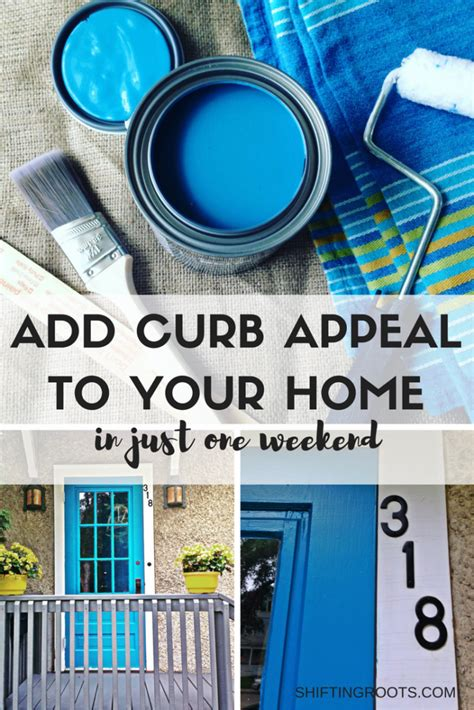 How To Add Curb Appeal To Your Home - curb appeal in a weekend shifting roots