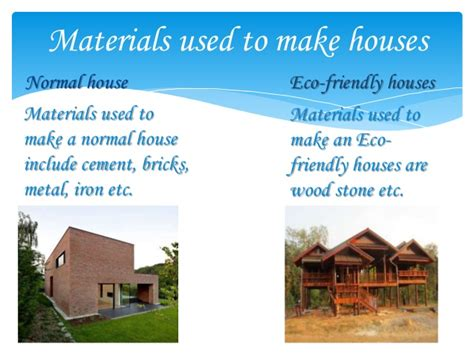 how to build a eco friendly house normal and eco friendly houses