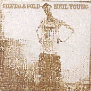 silver & gold (neil young album) wikipedia