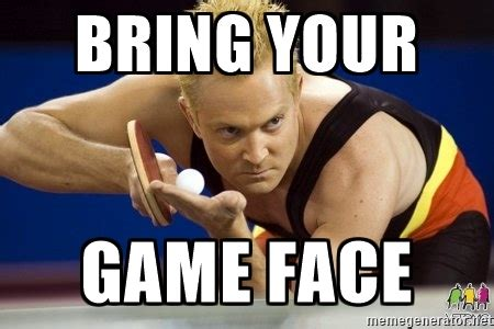 Game On Meme - idiom of the week game face atlanta english institute