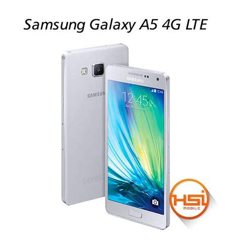 Hp Samsung Galaxy A5 4g Lte samsung galaxy a5 4g lte hsi mobile