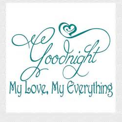 Goodnight my love wall quote