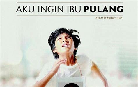film indonesia ibu asyik film baru nirina zubir aku ingin ibu pulang