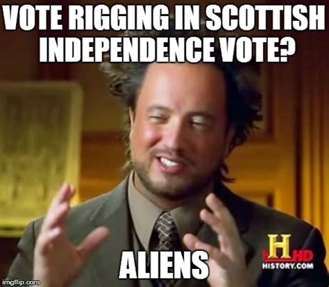 Scottish Meme - scots yes voters have a reason to be suspicious of the