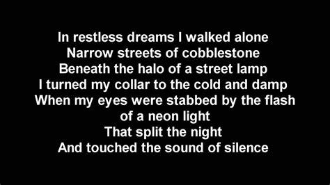 The Sound Of the sound of silence lyrics version the sound of silence