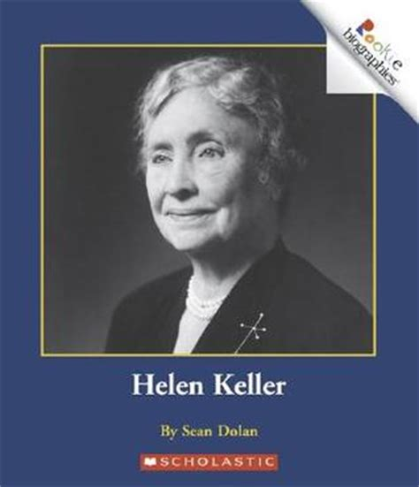 helen keller biography pages review helen keller rookie biography ibook by sean j