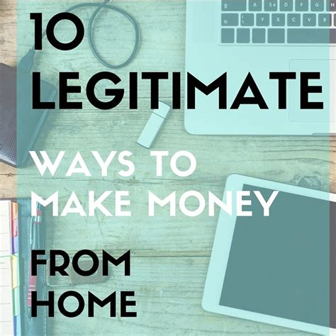 Legitimate Ways To Make Money Online From Home - 28 ways to make money from ways to make money from home that work best of life